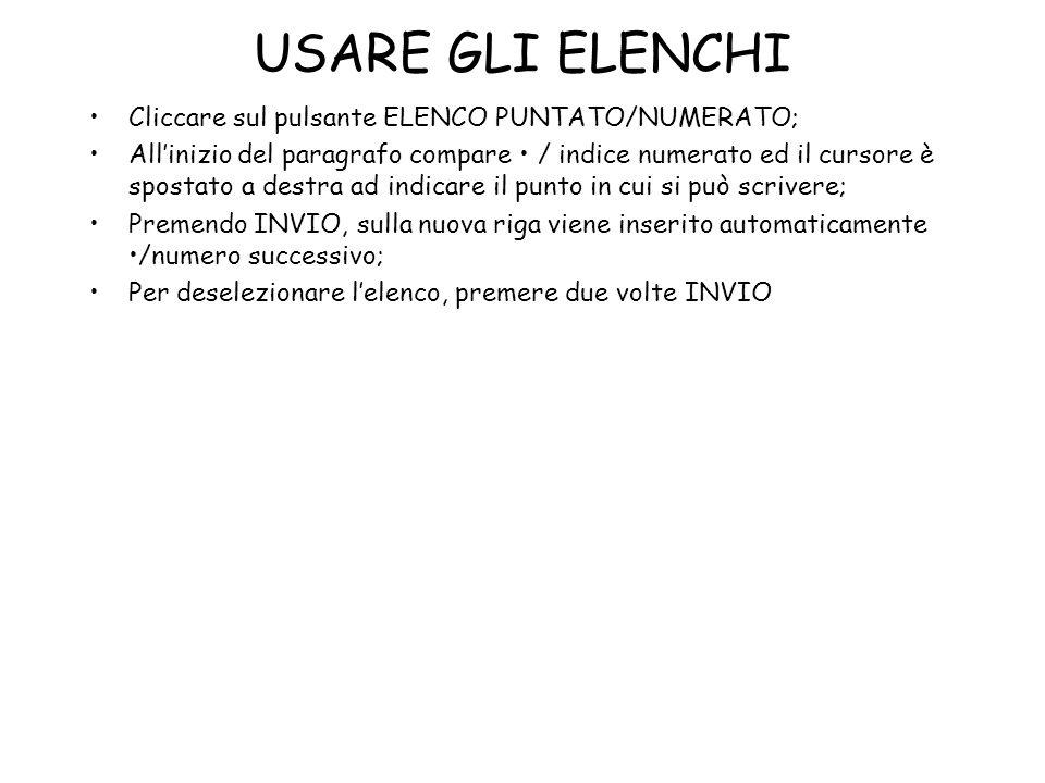 USARE GLI ELENCHI Cliccare sul pulsante ELENCO PUNTATO/NUMERATO;