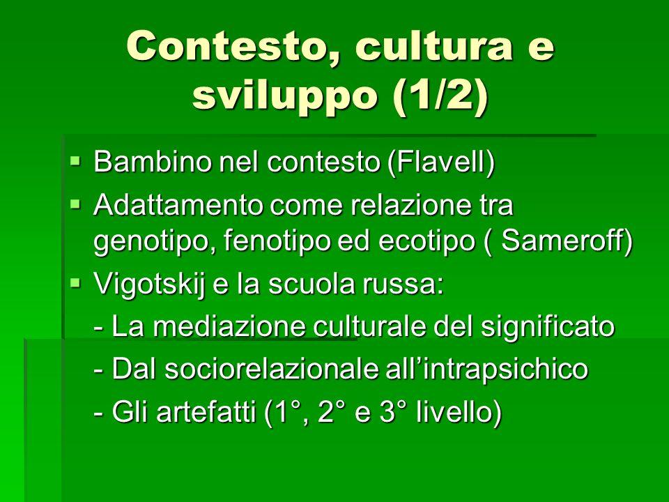 Contesto, cultura e sviluppo (1/2)