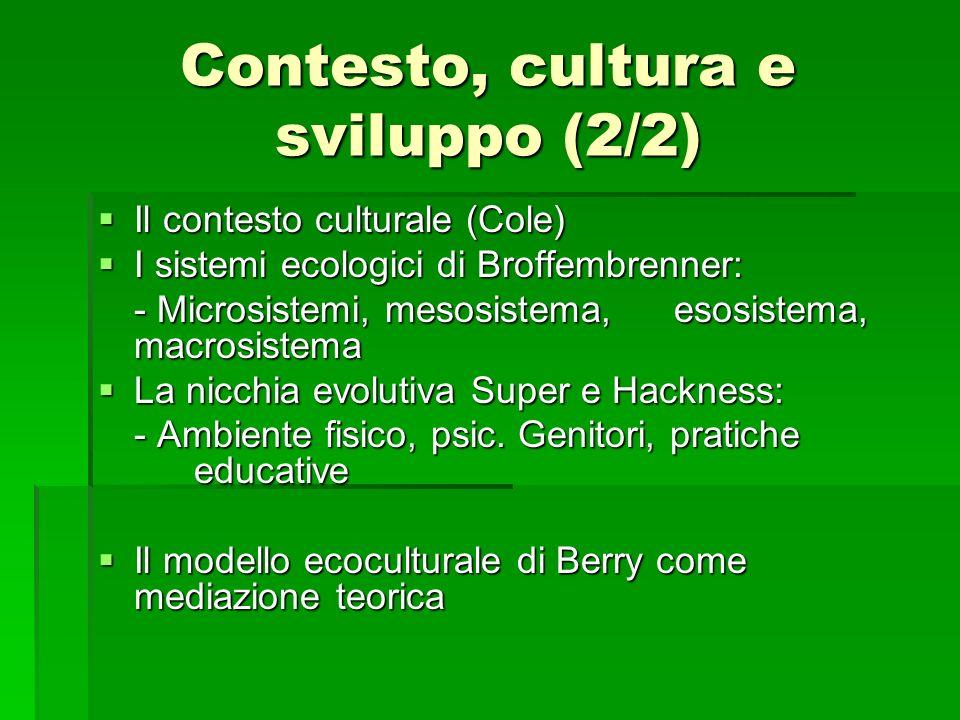 Contesto, cultura e sviluppo (2/2)