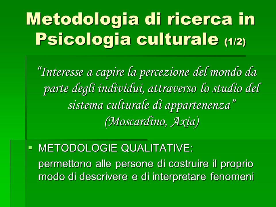 Metodologia di ricerca in Psicologia culturale (1/2)
