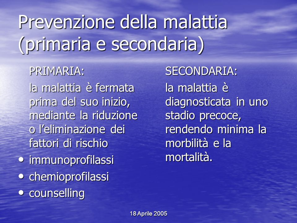 Prevenzione della malattia (primaria e secondaria)
