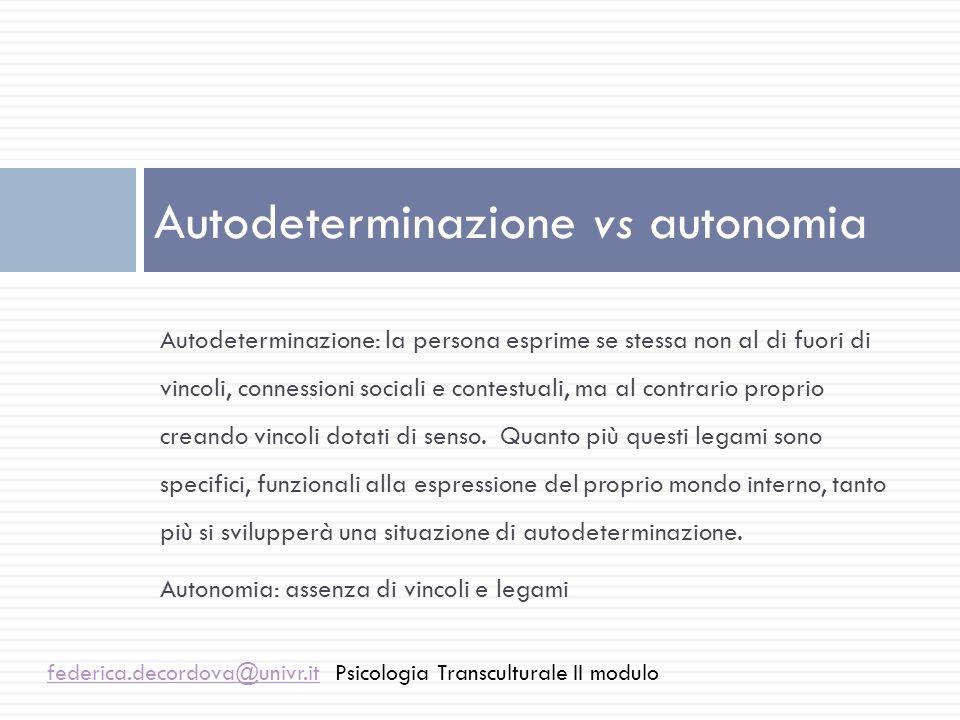 Autodeterminazione vs autonomia