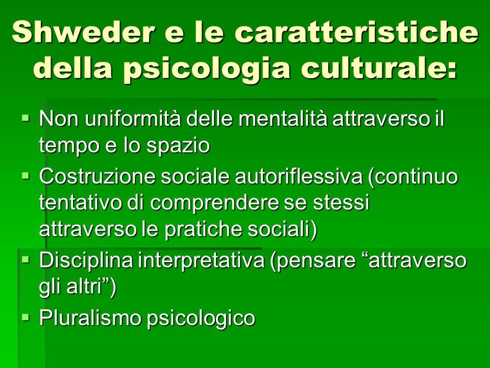 Shweder e le caratteristiche della psicologia culturale: