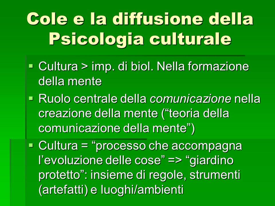 Cole e la diffusione della Psicologia culturale