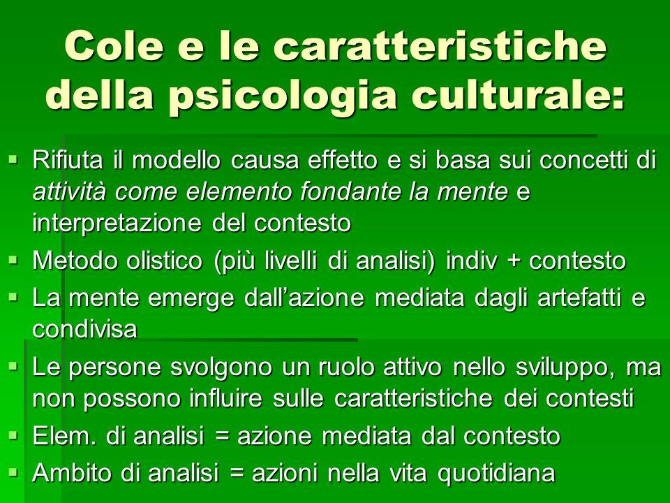 Cole e le caratteristiche della psicologia culturale:
