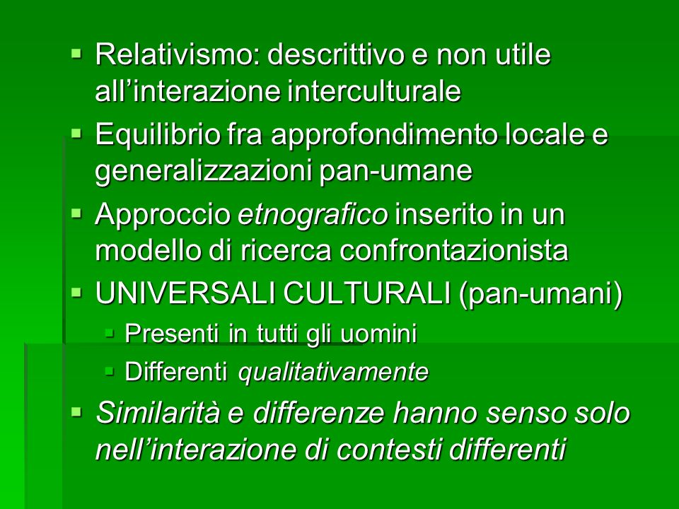 Relativismo: descrittivo e non utile all'interazione interculturale