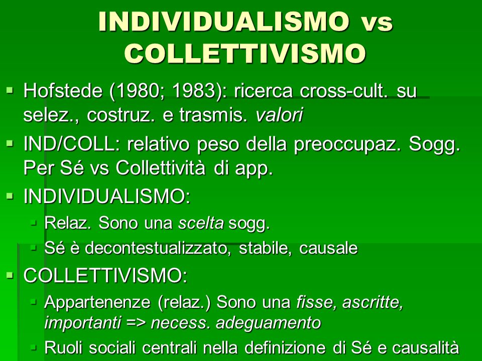 INDIVIDUALISMO vs COLLETTIVISMO
