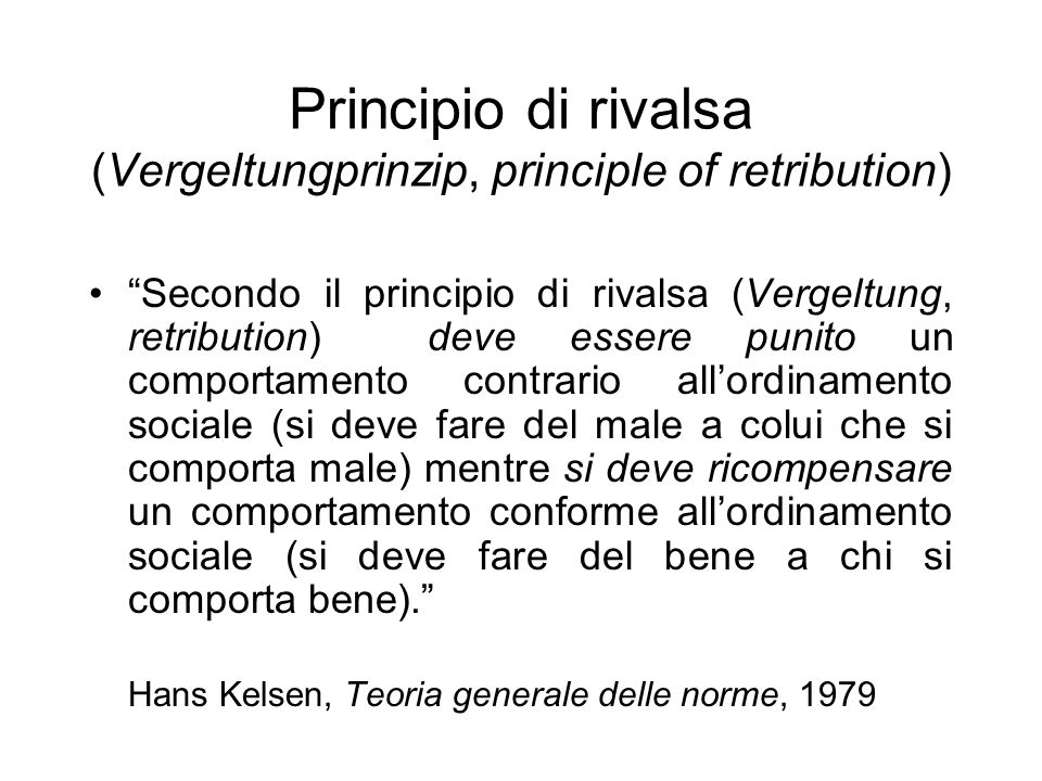 Principio di rivalsa (Vergeltungprinzip, principle of retribution)