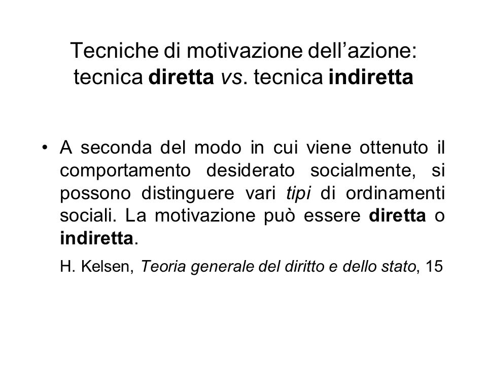 Tecniche di motivazione dell'azione: tecnica diretta vs