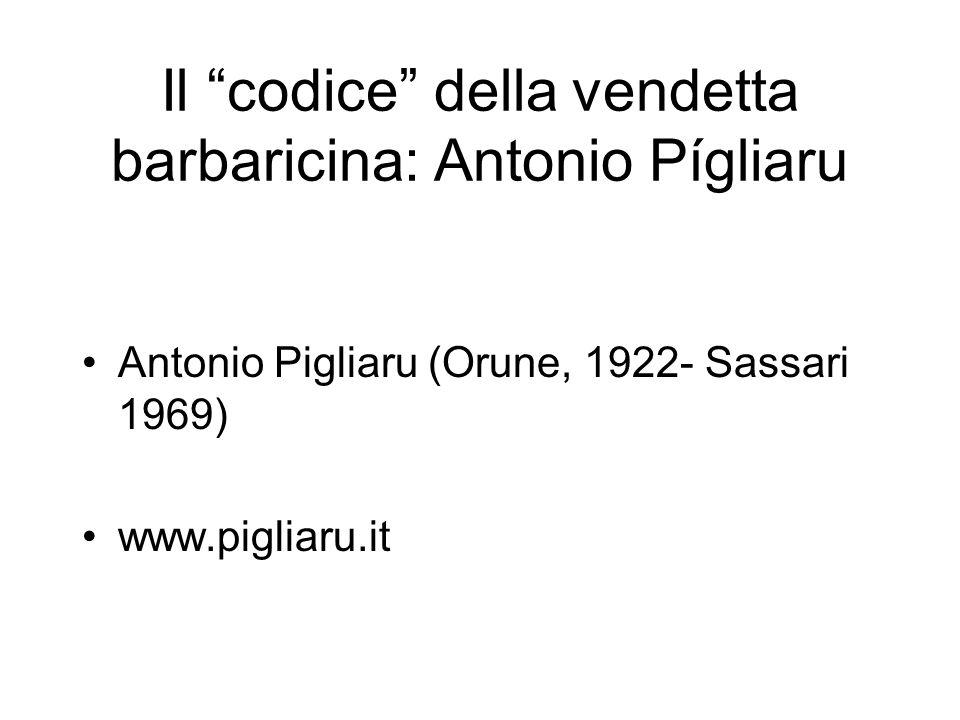 Il codice della vendetta barbaricina: Antonio Pígliaru