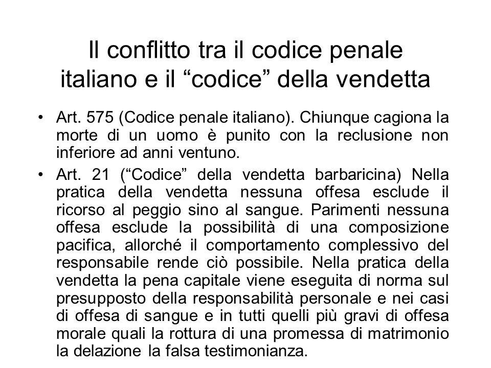 Il conflitto tra il codice penale italiano e il codice della vendetta