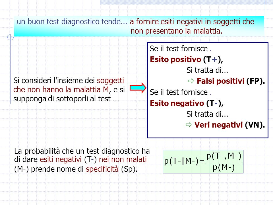 un buon test diagnostico tende