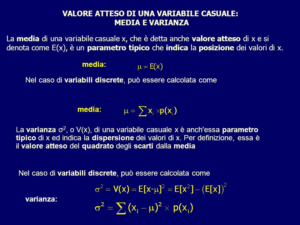 VALORE ATTESO DI UNA VARIABILE CASUALE: MEDIA E VARIANZA