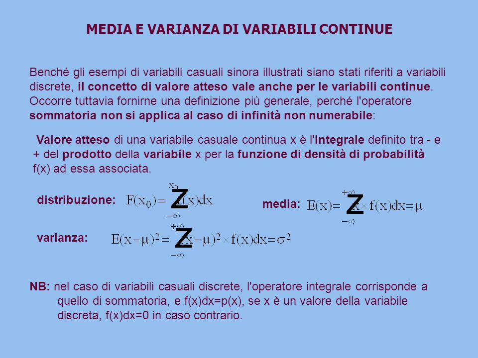 MEDIA E VARIANZA DI VARIABILI CONTINUE