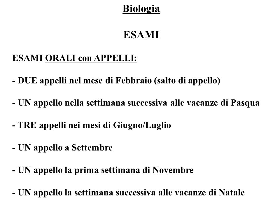 Biologia ESAMI ESAMI ORALI con APPELLI: