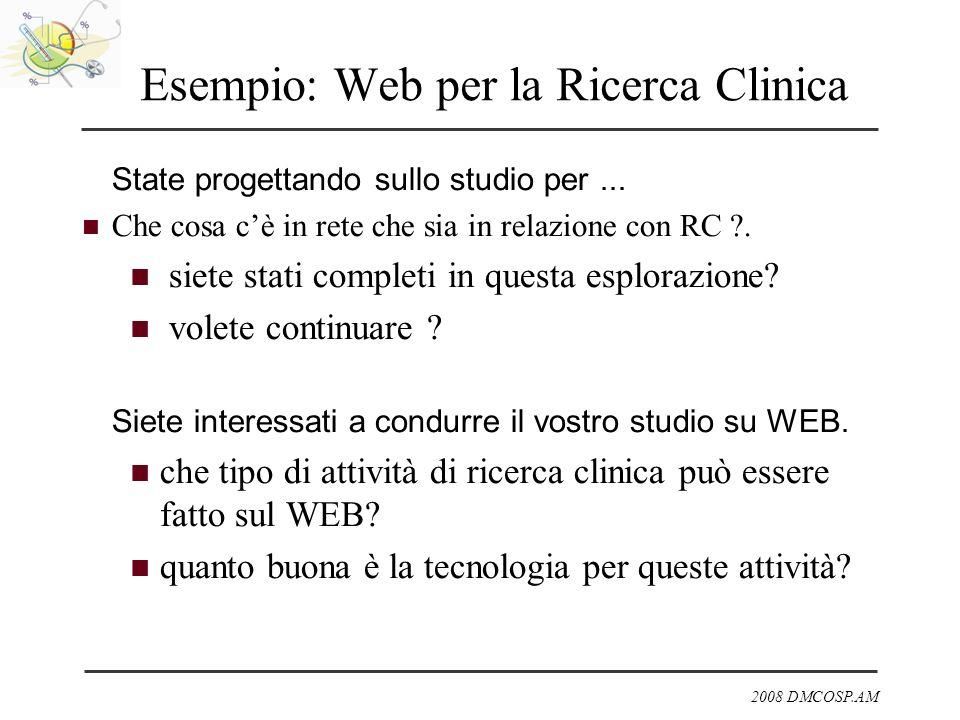 Esempio: Web per la Ricerca Clinica