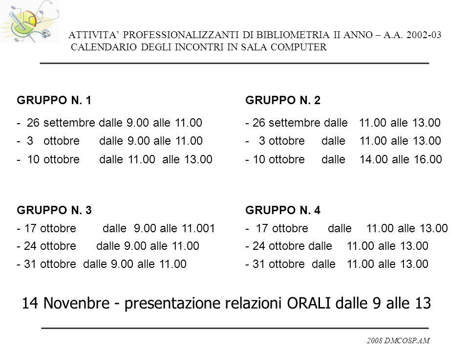 14 Novenbre - presentazione relazioni ORALI dalle 9 alle 13