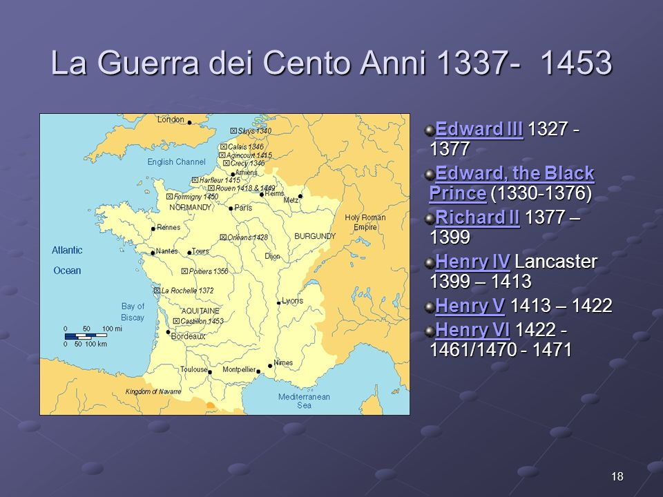 La Guerra dei Cento Anni 1337- 1453