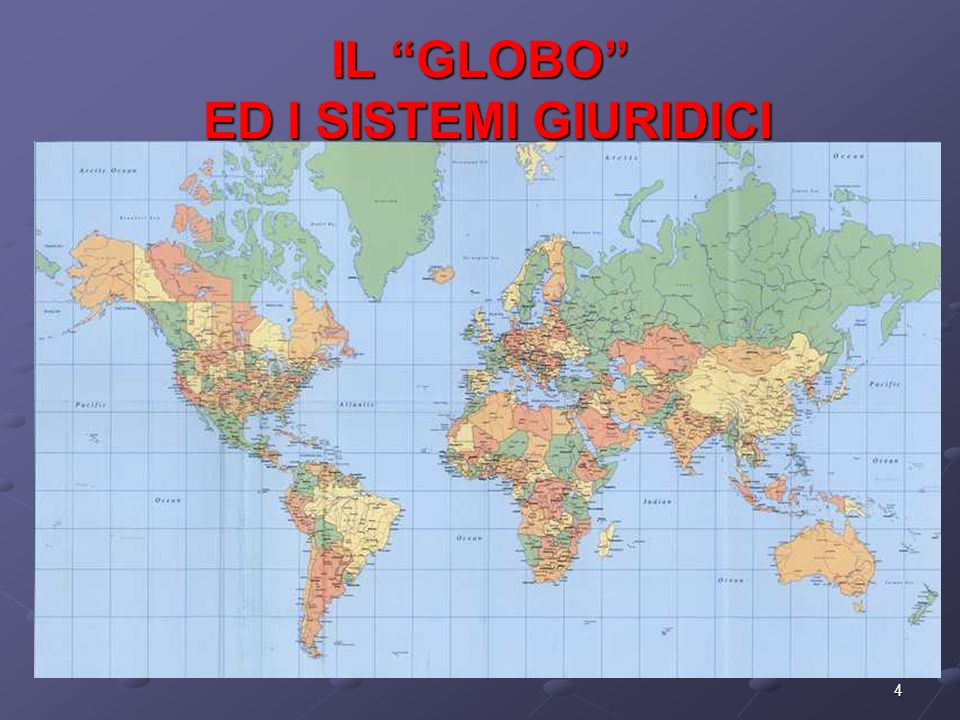 IL GLOBO ED I SISTEMI GIURIDICI