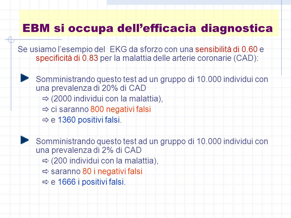 EBM si occupa dell'efficacia diagnostica
