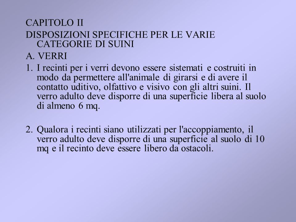 CAPITOLO II DISPOSIZIONI SPECIFICHE PER LE VARIE CATEGORIE DI SUINI. A. VERRI.