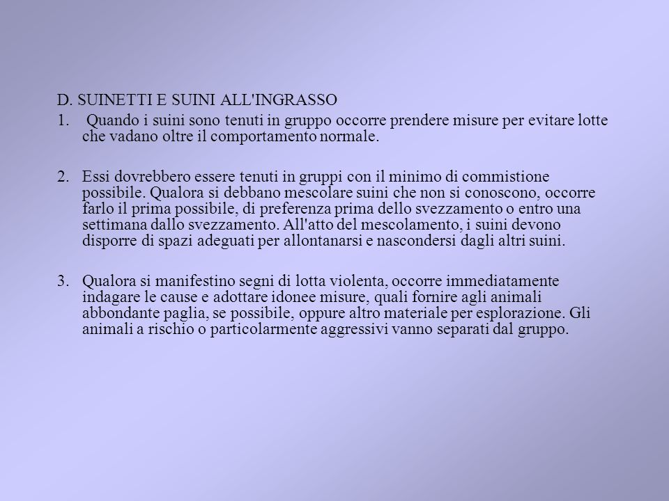 D. SUINETTI E SUINI ALL INGRASSO