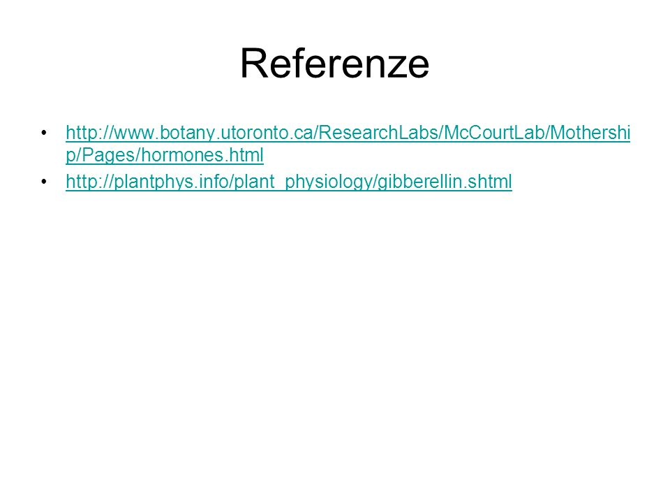 Referenze http://www.botany.utoronto.ca/ResearchLabs/McCourtLab/Mothership/Pages/hormones.html.