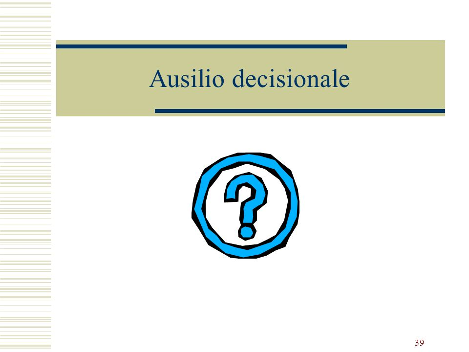 Ausilio decisionale Decision Support Reminder systems