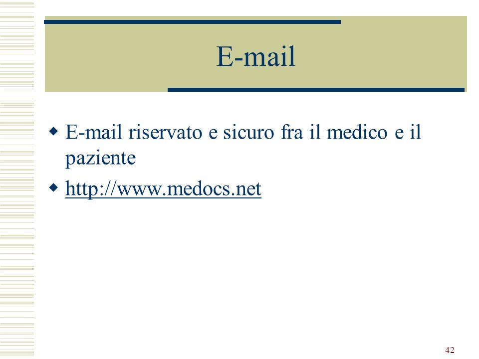 E-mail E-mail riservato e sicuro fra il medico e il paziente