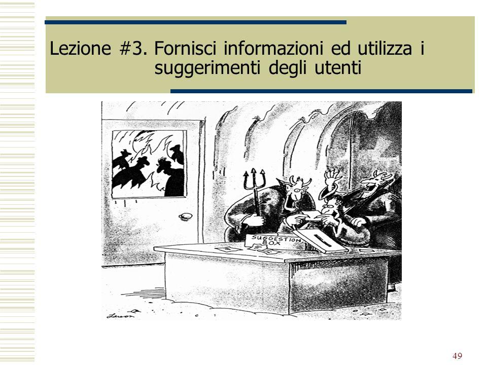 Lezione #3. Fornisci informazioni ed utilizza i suggerimenti degli utenti