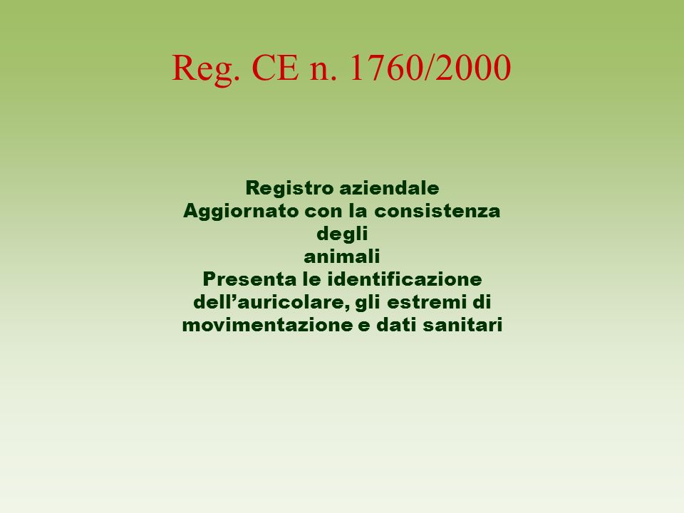 Reg. CE n. 1760/2000 Registro aziendale