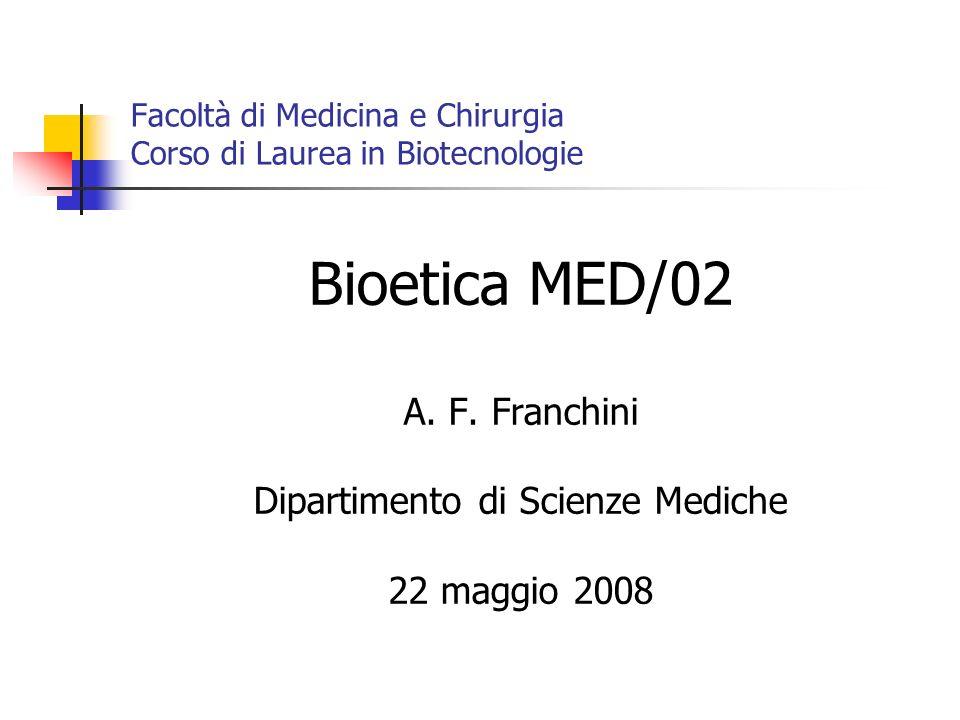 Facoltà di Medicina e Chirurgia Corso di Laurea in Biotecnologie