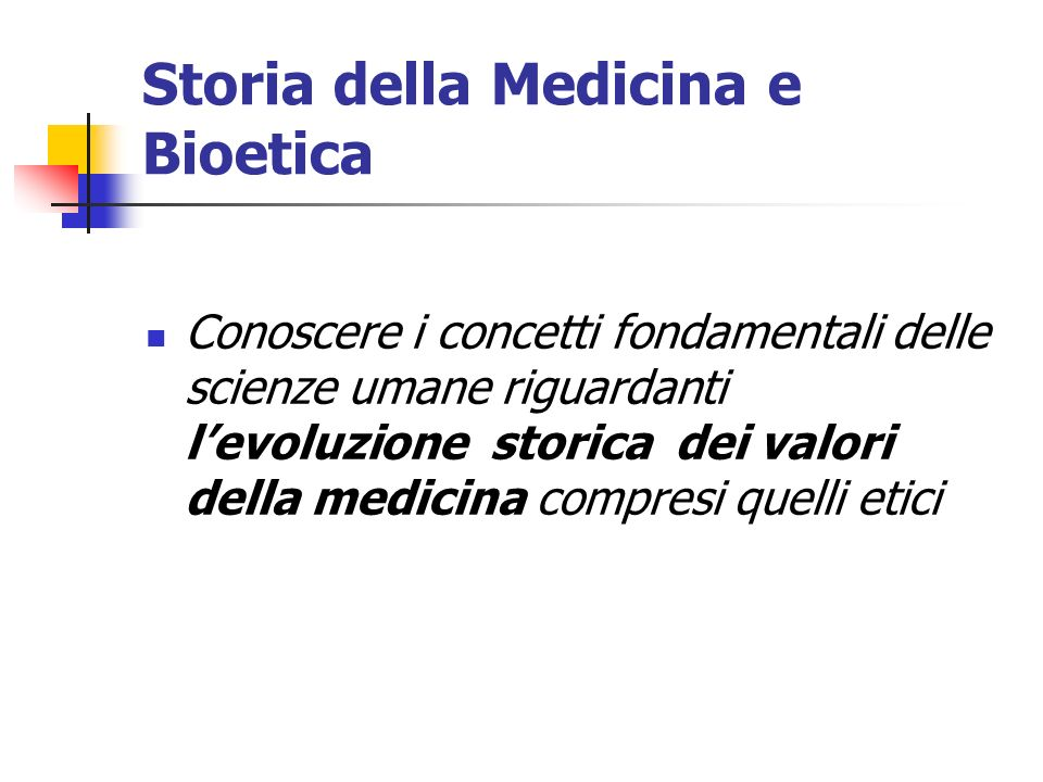 Storia della Medicina e Bioetica