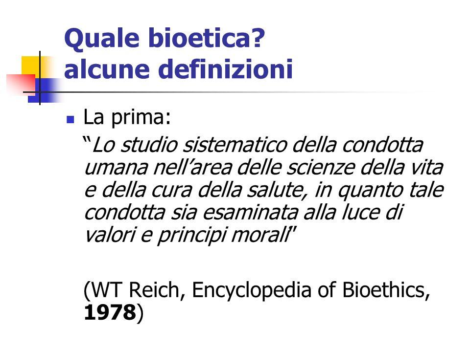 Quale bioetica alcune definizioni