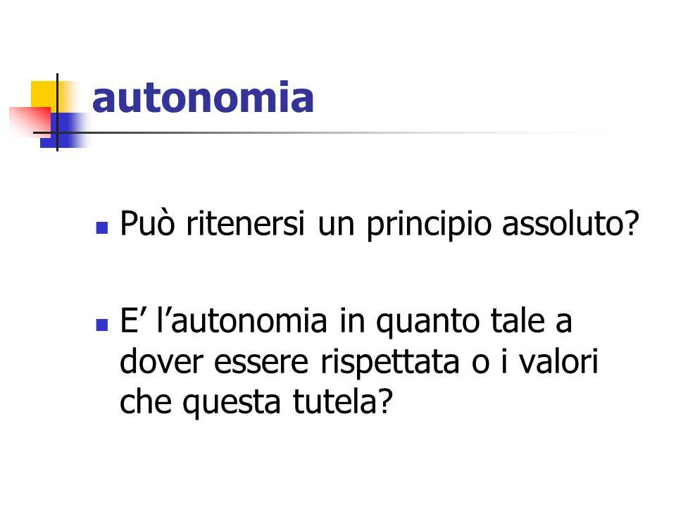 autonomia Può ritenersi un principio assoluto