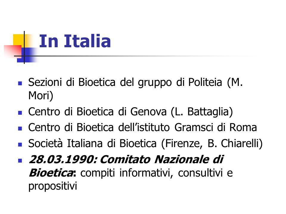 In Italia Sezioni di Bioetica del gruppo di Politeia (M. Mori)