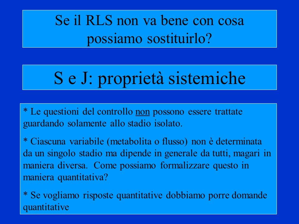 S e J: proprietà sistemiche