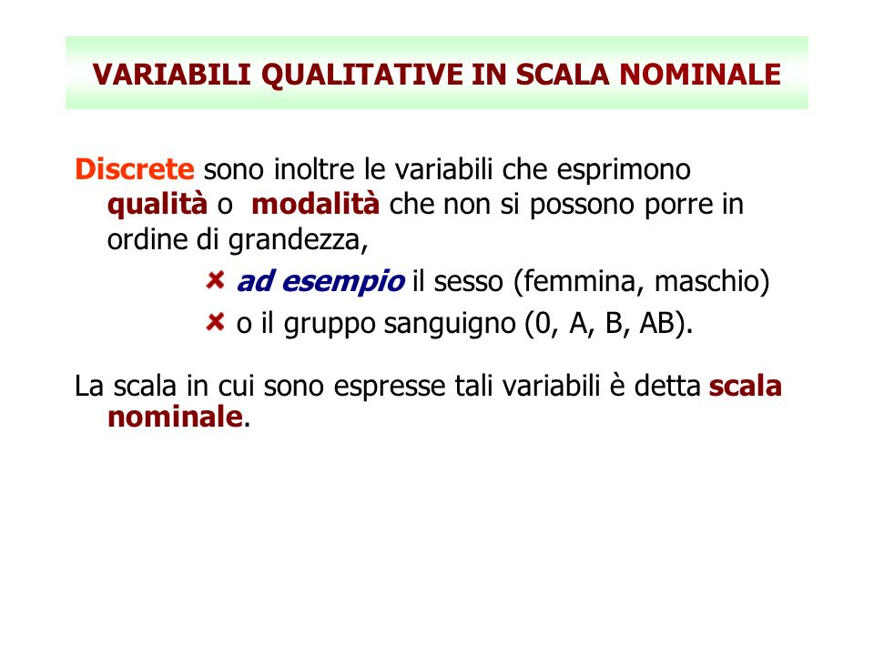 VARIABILI QUALITATIVE IN SCALA NOMINALE