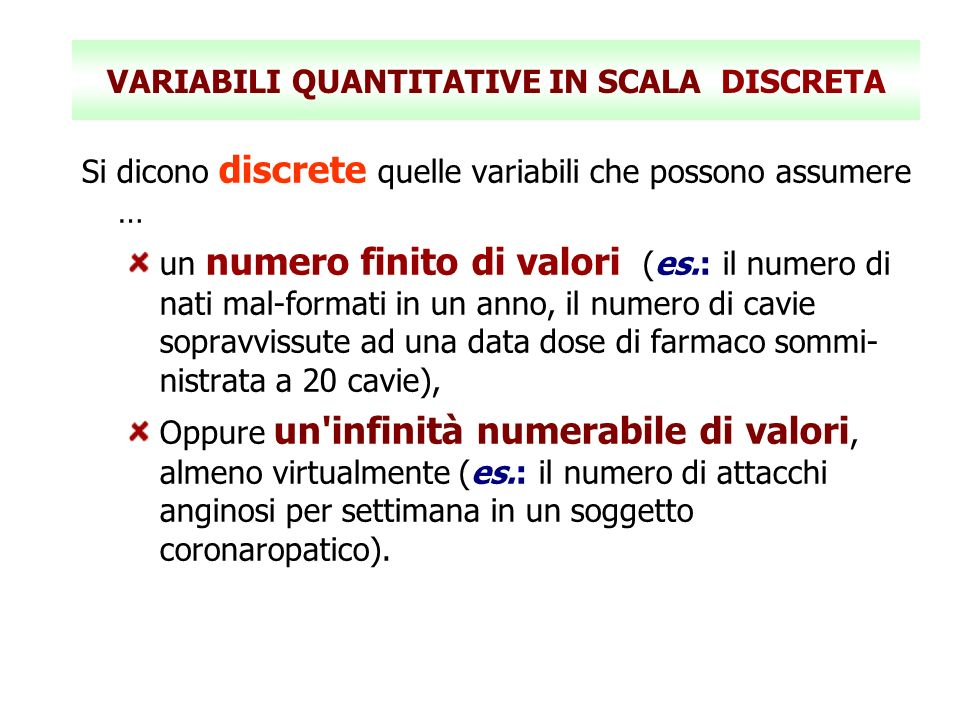 VARIABILI QUANTITATIVE IN SCALA DISCRETA