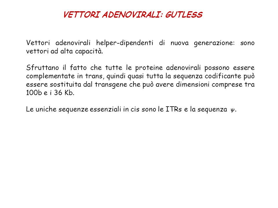 VETTORI ADENOVIRALI: GUTLESS