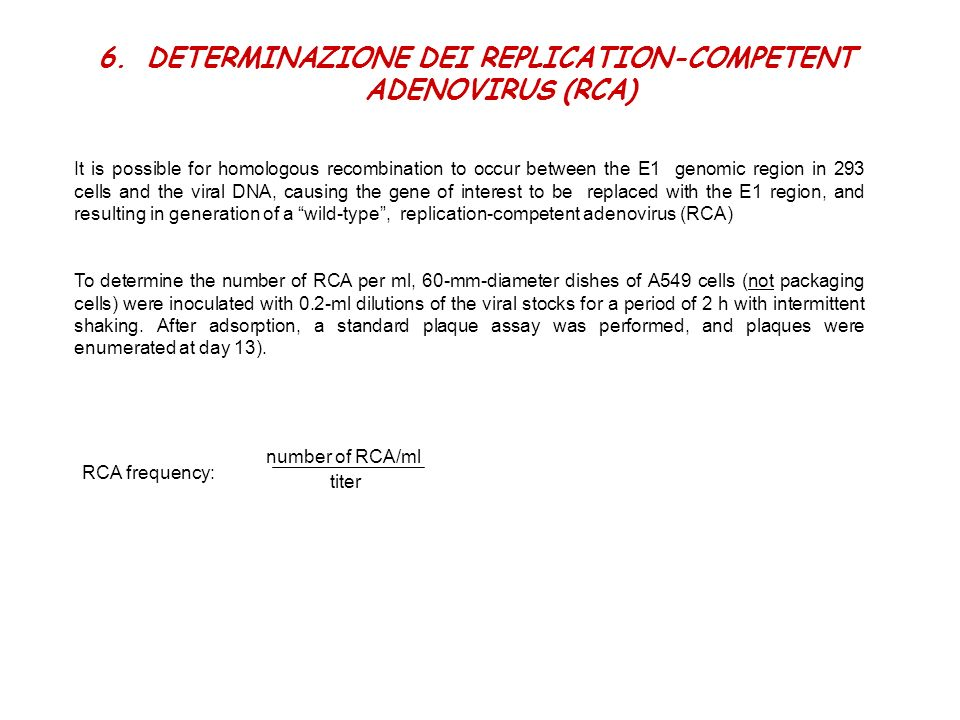 DETERMINAZIONE DEI REPLICATION-COMPETENT ADENOVIRUS (RCA)