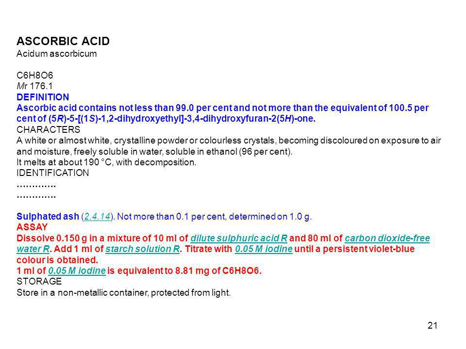 ASCORBIC ACID Acidum ascorbicum C6H8O6 Mr 176.1 DEFINITION