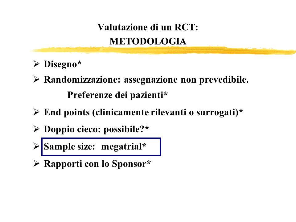 Valutazione di un RCT: METODOLOGIA