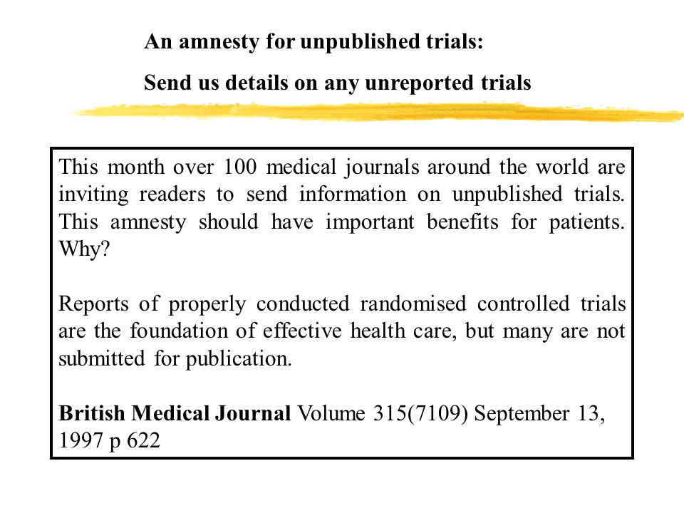 An amnesty for unpublished trials: