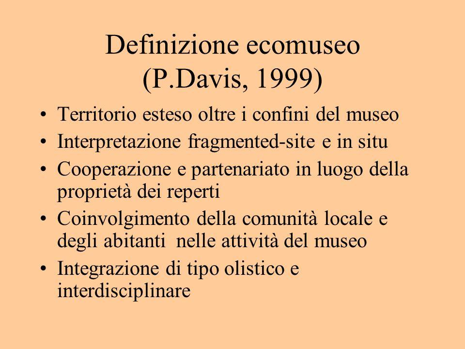 Definizione ecomuseo (P.Davis, 1999)