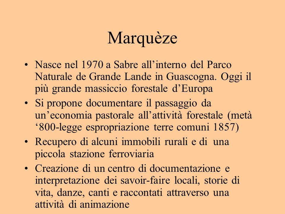 MarquèzeNasce nel 1970 a Sabre all'interno del Parco Naturale de Grande Lande in Guascogna. Oggi il più grande massiccio forestale d'Europa.