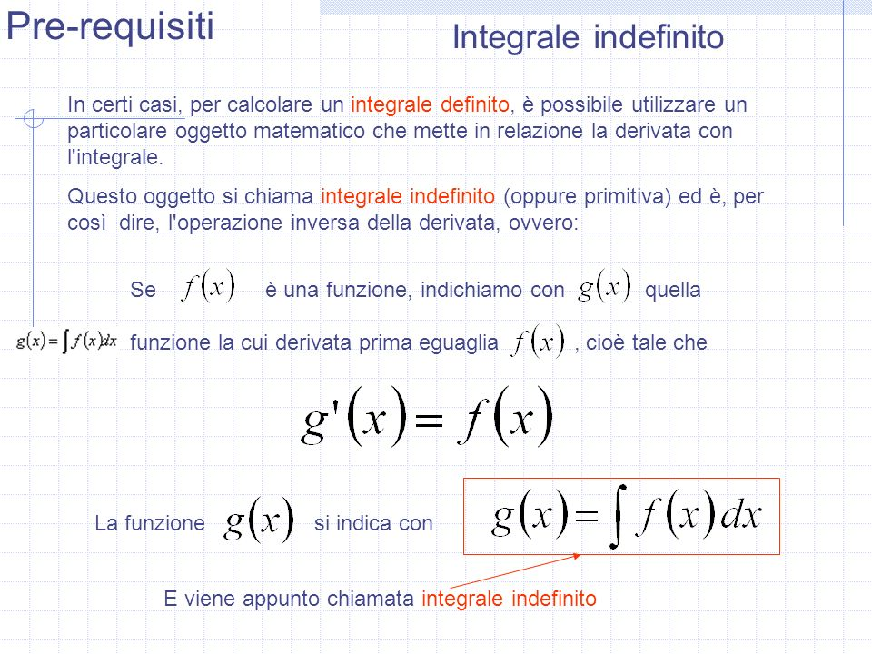 Pre-requisiti Integrale indefinito