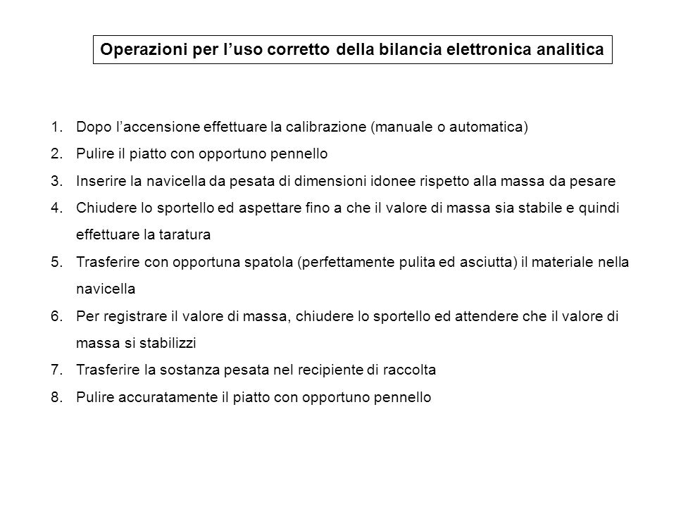 Operazioni per l'uso corretto della bilancia elettronica analitica