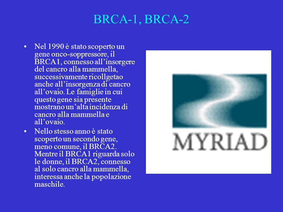 BRCA-1, BRCA-2
