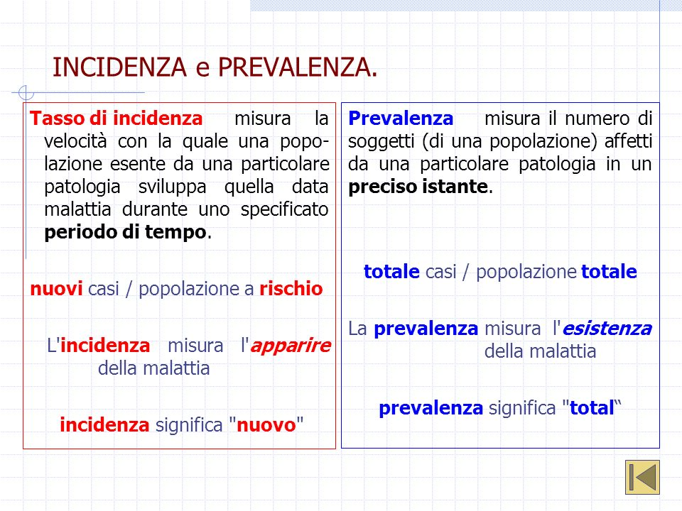 INCIDENZA e PREVALENZA.